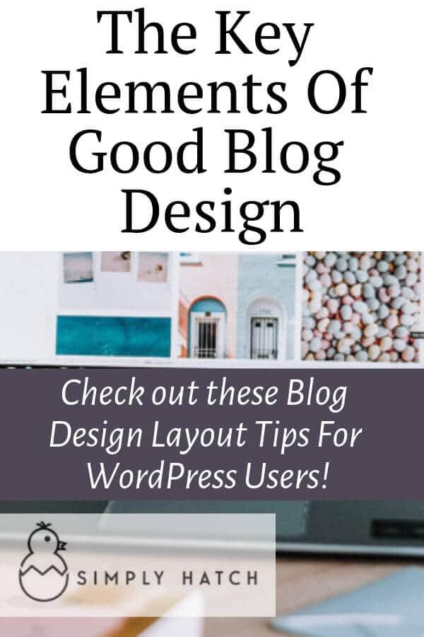 Key Elements of Good Blog Design