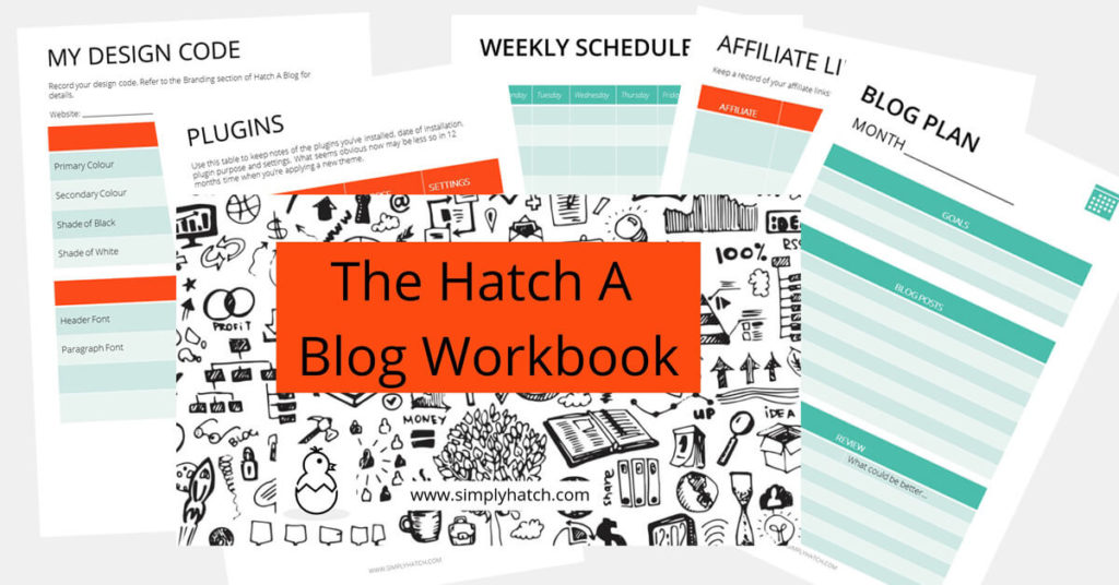 The Hatch A Blog Workbook