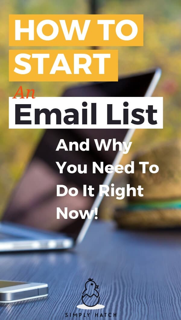 It\'s easy to neglect how to start an email list. Yet another item on your to-do list. Here\'s why you need one as soon as you start blogging. #emailmarketing #emaillist #blogging #increaseblogtraffic #makemoneyblogging