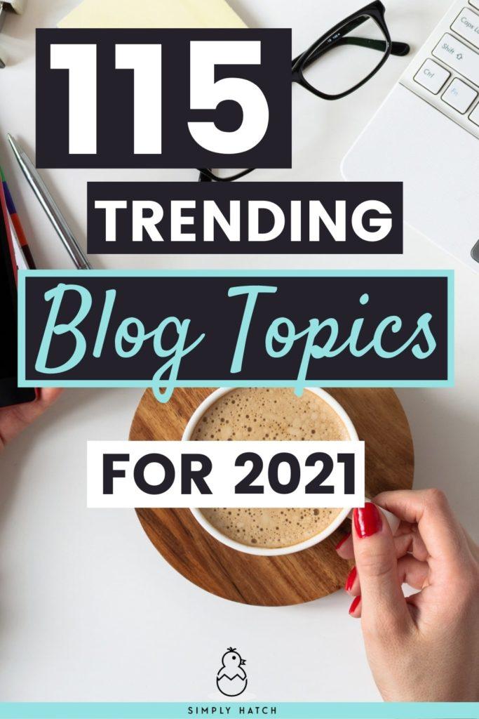 trending blog topics